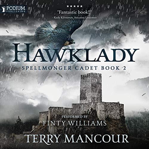 Hawklady Spellmonger Cadet, Book 2 Cover
